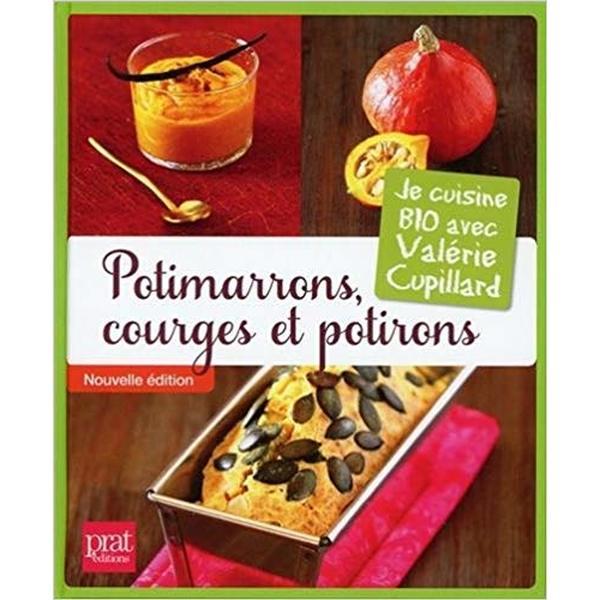 1 Livre de recette Potimarrons, courges et potirons