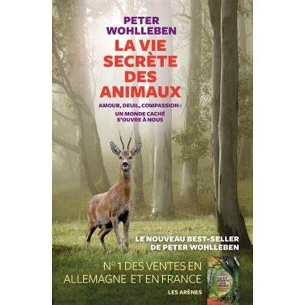 1 livre La Vie secr?te des animaux