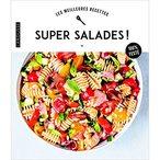 Vous aimez les assiettes pleines de verdure et de fra?cheur ? Tant mieux, car voici 100 recettes de salades originales et ultra-gourmandes pour toutes les occasions !