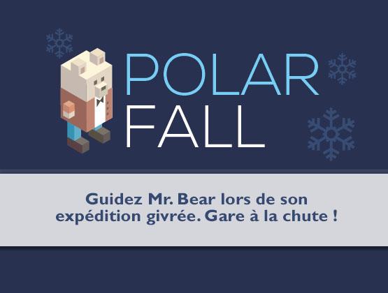 Polar fall landing